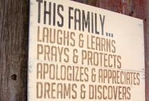 Family / by Julie Ann Castello