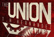 Book 1 - The Union / Inspiration for characters and settings for Book 1 of The Union Series. / by Theresa Hernandez