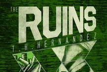 Book 2 - The Ruins / by Theresa Hernandez