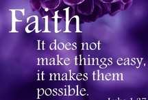 **FAITH ~2 ♥ / TREASURED BIBLE VERSES, INSPIRATIONAL QUOTES & SAYINGS, etc. PART 2 / by Glenda Roslund