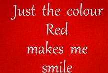 RED / Red is my passion, makes me smile! / by Norma Riggs
