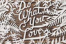 Words of Wisdom / by Gina LOLOBRIGITTE