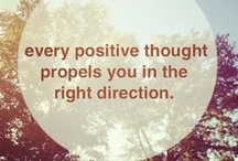 Positive Thinking -> / by Tina Rae
