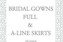 Bridal Attire: Ball Gown & A Line