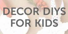 Decor DIYs for Kids