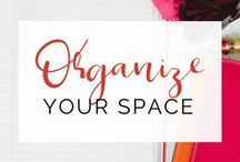 Organization | Organize Your Space / Find solutions to help you organize your space as well as help to get you started organizing.