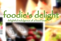 foodie's delight :) / delightful indulgence of a foodie!