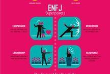 ENFJ / • Extraverted • Intuitive • Feeling • Judging •