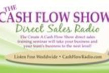 Direct Sales Radio Guests On The CashFlowShow: Consultants, Leaders & Trainers / These are direct sales consultants, trainers and leaders who graciously gave their time and expertise on the CashFlowShow - Direct Sales Radio. As top direct sales industry leaders and educators we appreciate that they took the time to share their business expertise with the listeners on the CashFlowShowRadio.com - 7 Days A Week!!