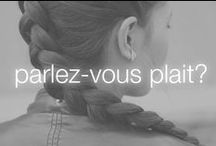 Parlez-vous Plait? / A French braid? Now we're talking. A style perfect for babes on the knotty list (and proud of it).