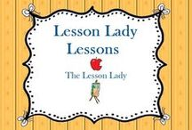Lesson Lady Lessons / These are my favorite lessons that I created that I would like to share with others! / by Lesson Lady
