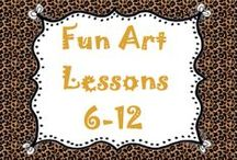 Fun Art Lessons 6-12 / Fun art lessons for students grades 6-12! / by Lesson Lady