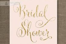 Bridal Shower / by Kylie Wallach