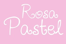 ♥Rosa Pastel♥ / by Rosa Pastel