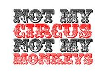 Life is a Circus! / by Christina Carder