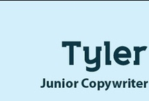 Tyler / by TCheese Copywriter