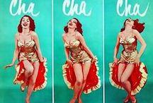 Dance / Let's dance! cha cha cha, jitterbug, be-bop, jive, go-go, jazz, Lindy Hop, disco, ballet, twist.