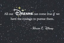 Disney Quotations / Disney always know the rights words / by Heather Hunter