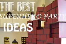 Superhero Party / The BEST Superhero Party Ideas, Games, Food, and Decor