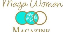 Maga Woman Magazine / The Maga Woman Magazine is Australia's newest health and lifestyle magazine created for women over 45.  Each month we tackle the topics that impact women as thee transition through their next stage of life.