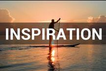 Inspiration / This board is filled with quotes and things that inspire us here at Tower Paddle Boards / by Tower Paddle Boards
