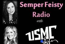 Comm: Semper Feisty Radio Show / Listen to Semper Feisty Radio and join USMC Life's Founder, Kristine and fellow Marine Corps spouse Jackie, with different approaches and perspectives on life in the Corps, current issues, family life and more! / by USMC Life