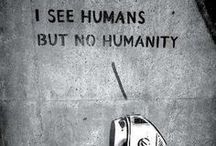 Humanity / by A~H