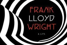 Frank Lloyd Wright  / Frank Lloyd Wright Architecture  / by Stephanie Smith