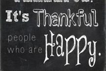 """A Day of Thanks! / """"As we express our gratitude, we must never forget that the highest appreciation is not to utter words, but to live by them.""""  John F. Kennedy      / by Debbie Blum"""