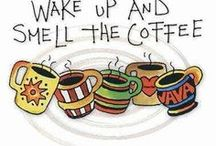 Gotta Have My Coffee / by Cindy Hall