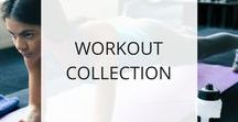 Workout Collection / Here you'll find a collection of workouts and exercises to help you tone, strengthen, and stretch your body.