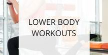 Lower Body Workouts / Use these workouts to tone and strengthen your legs, hips, bum, and upper-back.  As a bonus, working the large muscles of the lower body burns more calories because they require more energy -- a win-win!