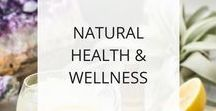 Natural Health & Wellness / Information and tips for preventing illness and optimizing your health naturally.
