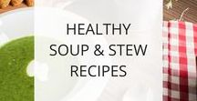 Healthy Soup Recipes / Healthy soup recipes to keep you healthy and well. Soups and stews are a quick and easy way to prepare nourishing whole food meals at home.