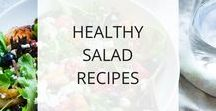 Healthy Salad Recipes / Salads can be a great way to nourish your body and maintain your healthy weight. Greens and other nutrient-dense vegetables are support your body's systems, boost your energy and are also great for your skin and hair. Plus they're generally quick and easy to fix -- a win-win!