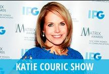 Katie Couric Show / Katie is a daytime talk show hosted by Katie Couric, who is best known for her long stint as morning anchor on NBC's Today Show, and later as anchor of the CBS Evening News. She attempted to recreate her success and capitalize on her popularity with audiences by sharing a mix of human interest stories & celebrity guests, with practical how-to advice for home viewers. After two seasons on the air, Katie's show will air its final new episode in June 2014, when Katie becomes Global Anchor at Yahoo! / by RECAPO