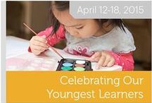 Week of the Young Child 2015 / Celebrate NAEYC's Week of the Young Child™ April 12 –18, 2015!