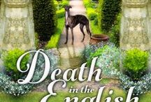 Book #1: Death in the English Countryside (Murder on Location Book #1) / Ideas and inspiration for the English cozy mystery Death in the English Countryside (Murder on Location Book #1)