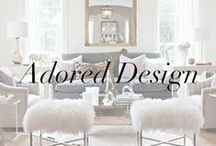 Adored Design - Interior Design Inspiration