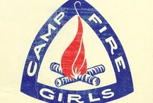 Camp Fire Girls / by Elayne Eckhart-Burger