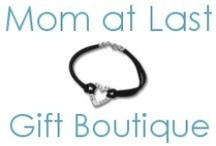 Gift Boutique Favorites / Gifts for the Mom at Last in your Life