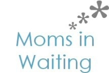 Moms in Waiting