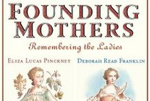 FOUNDING MOTHERS / Remembering the Ladies with the help of Cokie Roberts new picture book.  / by HarperCollins Children's