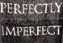 [ PeRFectLY imPerFect ] ✔