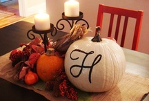 Fall, Halloween, Thanksgiving / by Brittany Mowery