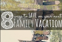 Travel: Road Trips and Vacations