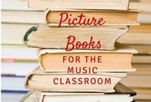 Picture books / Children's literature for the music and/or grade-level classroom. Includes picture books for older kids, picture books for teaching, picture books for kids, etc.