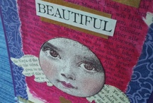 Mixed Media & Altered Art  / Beautiful creative treasures... / by Sheila Ball
