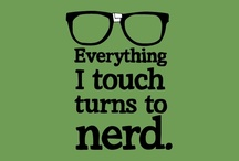 What a... nerd alert! / All things geek that don't fit into my several other nerdy boards.