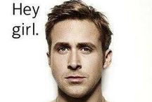 Hey Girl: The Collection / Because sometimes all a girl needs is a little Ryan Gosling inspiration.